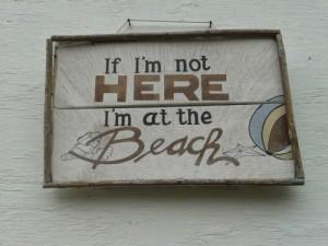 pancarte pour dire que je suis à la plage